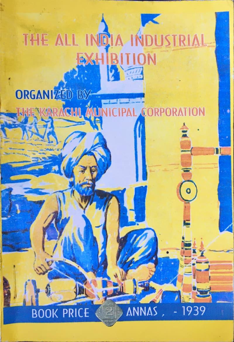 1939ء میں کراچی میونسپل کارپوریشن کی جانب سے آل انڈیا صنعتی نمائش کے بارے میں کتابچہ