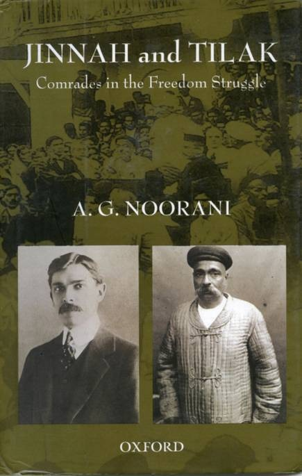 Cover of A G Noorani's book *Jinnah and Tilak — Comrades in the Freedom Struggle.*