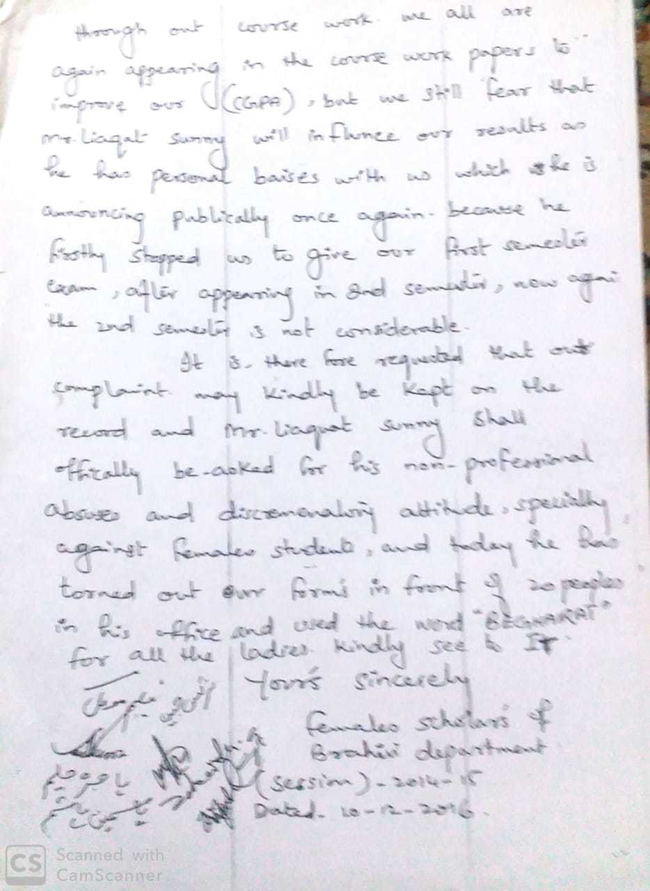"2/2. Copy of a letter by several female M.Phil students complaining to the UoB vice chancellor about the ""insulting"" and ""degrading"" attitude of their research coordinator, Liaquat Sunny. For his part, Mr Sunny denies the allegations."