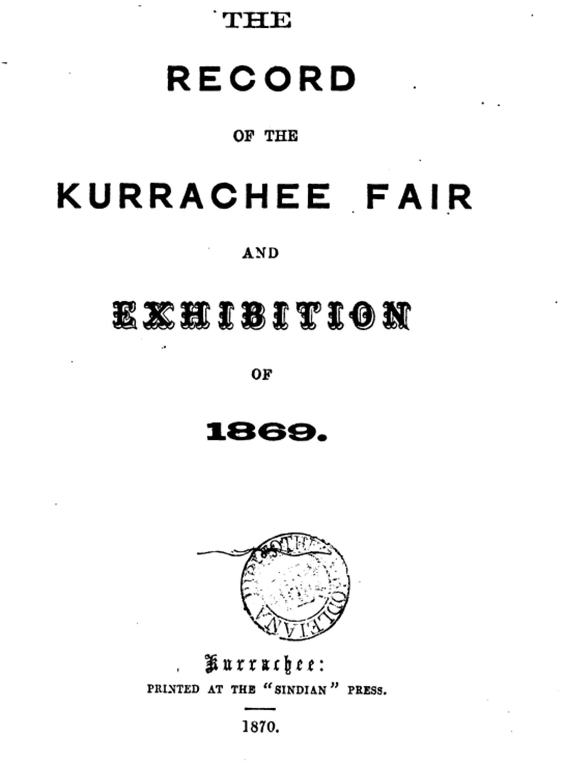 1869ء میں کراچی میں ہونے والی 'صنعتی نمائش' کا ریکارڈ