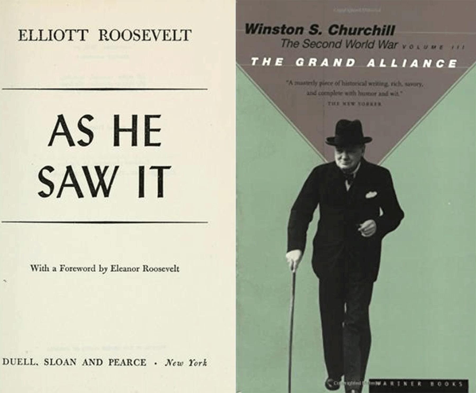 ونسٹن چرچل کی کتاب Second World War: The Grand Alliance اور ایلیٹ روز ویلٹ کی کتاب As He Saw It کا سرورق