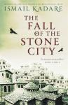 Review of Ismail Kadare's The Fall of the Stone City