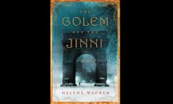 Review of Helene Wecker's The Golem and the Jinni