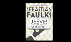 REVIEW: Jeeves and the Wedding Bells by Sebastian Faulks