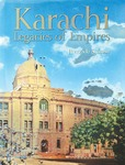 REVIEW: Karachi: Legacies of Empires By Peerzada Salman