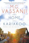 COVER: M.G. Vassanji's And Home Was Kariakoo