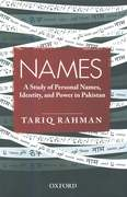 REVIEW: What really is in a name?:Names by Tariq Rahman