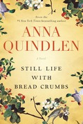REVIEW: Moving on: Still Life with Bread Crumbs by Anna Quindlen