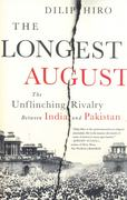 COVER: The great divide: Dilip Hiro's The Longest August