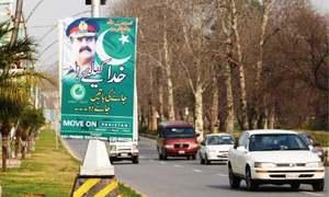 Stay on Gen Raheel Sharif, say banners on Islamabad roads