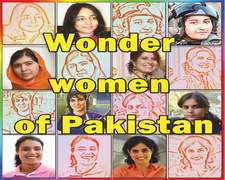 Wonder women of Pakistan