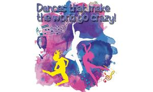Dances that make the world go crazy!