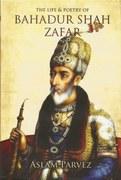 Dalrymple and an early biography of Bahadur Shah Zafar