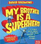 Book review: My Brother Is A Superhero