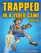 Book review: Trapped in a Video Game: Book One