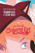 Book review: The Unbeatable Squirrel Girl: Squirrel Meets World