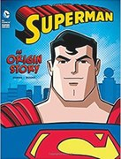 Book review: Superman — An Origin Story