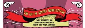 THE ART OF AGENCY DOUBLESPEAK