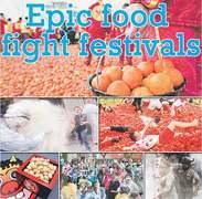 Epic food fight festivals