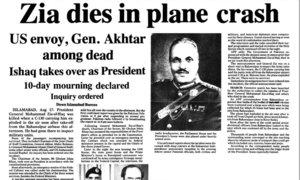 Dawn investigations: Mystery still surrounds Gen Zia's death, 30 years on
