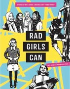 Book review: Rad Girls Can: Stories of Bold, Brave and Brilliant Young Women