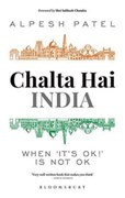 NON-FICTION: THE 'CHALTA HAI' CULTURE
