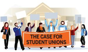 SOCIETY: THE CASE FOR STUDENT UNIONS