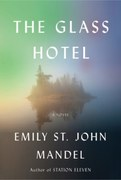 FICTION: PEOPLE LIVING IN GLASS HOTELS...