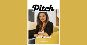 Sidra Salman: Pitch Superwoman 2020