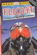 Book review: Mega Bites: Flight — The Trials and Triumphs of Air Pioneers